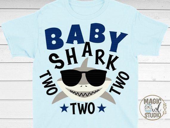 Baby Shark Svg Cute Shark Shark Svg Two Two Two Svg