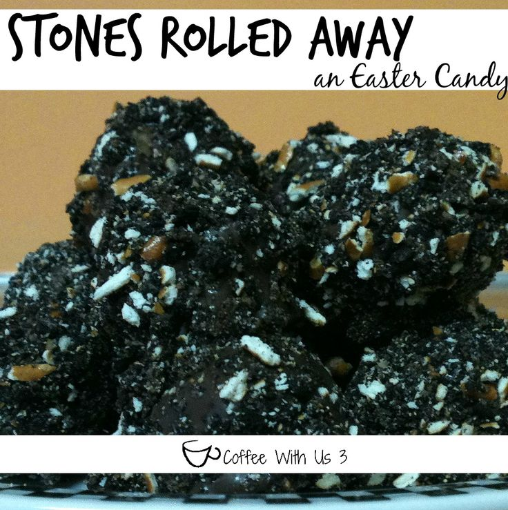 Stones Rolled Away - an Easter Candy