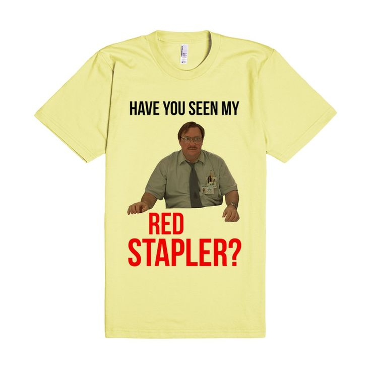 Have You Seen My Red Stapler Office Space