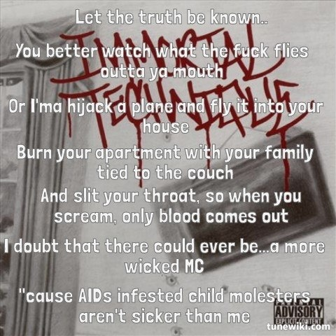 """""""AIDs infested child molesters aren't sicker than me"""" The Cause of Death · Immortal TechniqueHip HopDeath. """""""