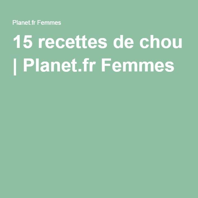 15 recettes de chou | Planet.fr Femmes