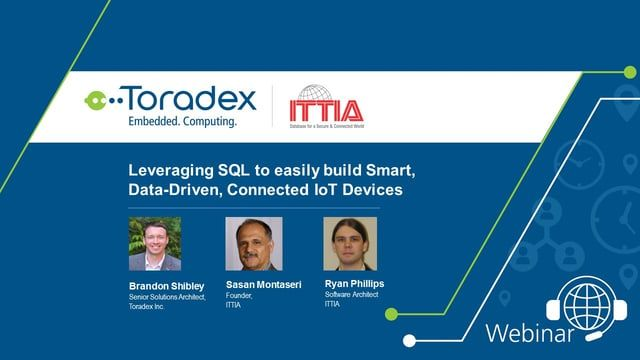 In this webinar from ITTIA Database Software and Toradex, you will be introduced to methods of building firmware that utilizes data management platforms using standard features on a Toradex SoM. ITTIA has worked directly with developers in various vertical markets to build ITTIA DB SQL which has grown organically, and its ease of use and reliability on Toradex Modules empower you in a quick session to build mission-critical embedded systems and IoT devices. https://youtu.be/SgKR6bqK5DI