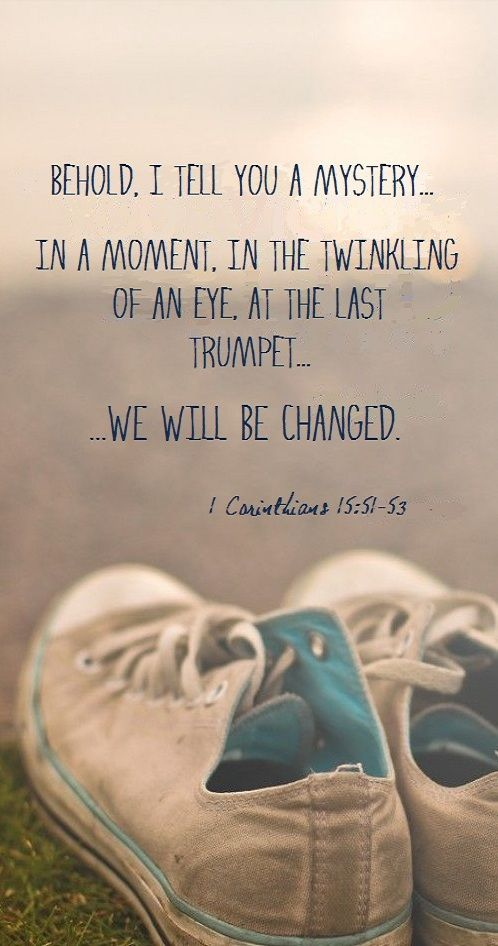 1 Corinthians 15:51-53 it is happening so be ready to MOVE to magnify God and rise to the clouds.