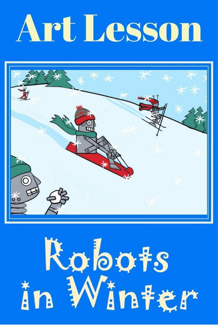 Here is a fun elementary art lesson about robots. Students have lots of sample robot parts they can get ideas from to create their own. They imagine what sorts of things robots would do in winter. Good sub lesson too! #elementary art lesson #artsublesson #winterartlesson