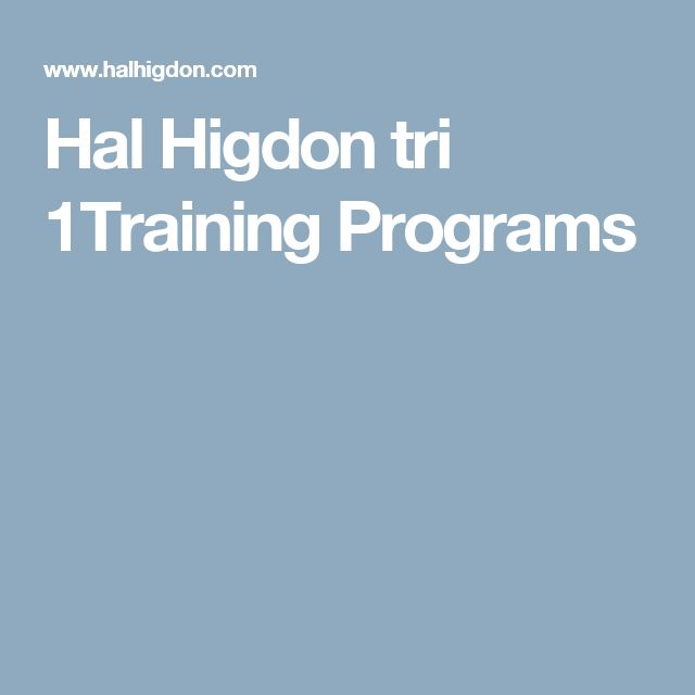 Hal Higdon tri 1Training Programs