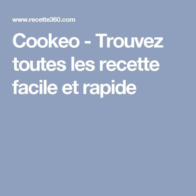 Cookeo - Trouvez toutes les recette facile et rapide