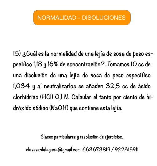 Ejercicio 15 propuesto de Normalidad. Disoluciones Químicas.