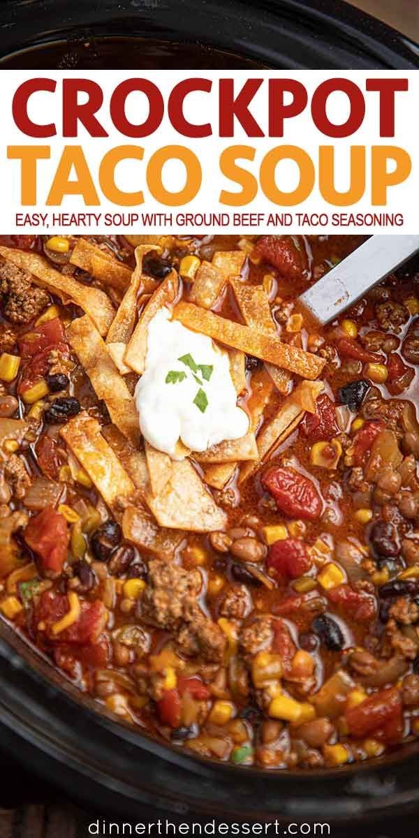 Slow Cooker Taco Soup is an easy, hearty soup with ground beef, taco seasoning, …