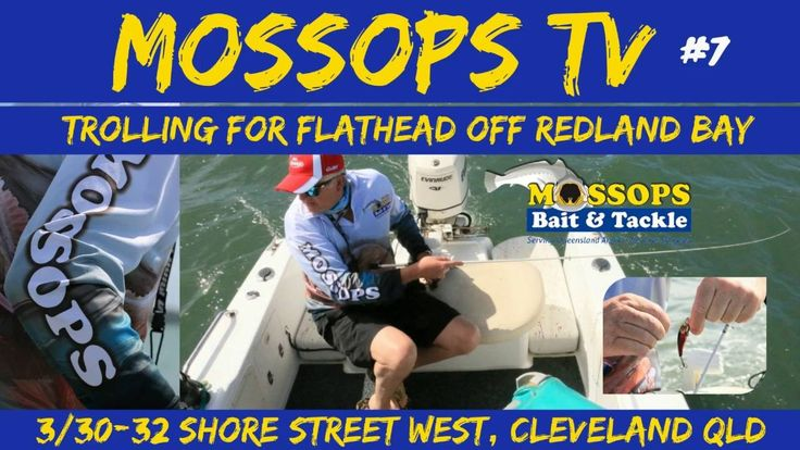 MOSSOPS #7 Trolling for Flathead off Redland Bay