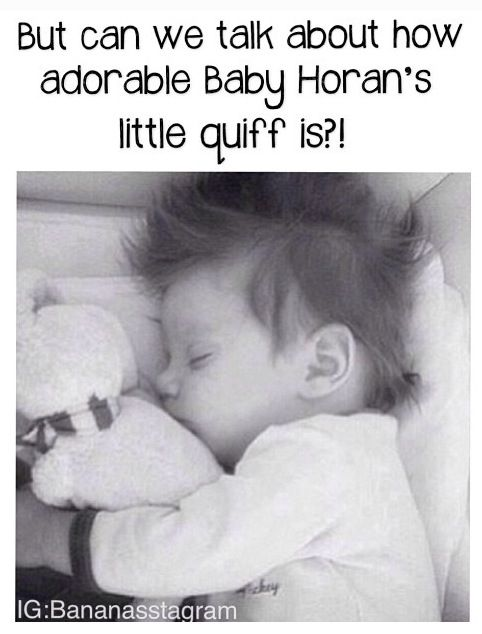 Could Baby Horan be any cuter though.... No. The answer to that question is no. I WANT HIM. -E