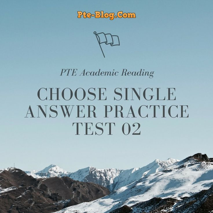 PTE Academic Reading: MCQ - Choose Single Answer Practice Test 02