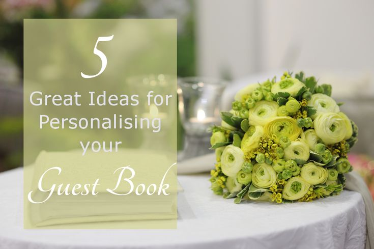 5 Ideas for your Wedding Guest Book