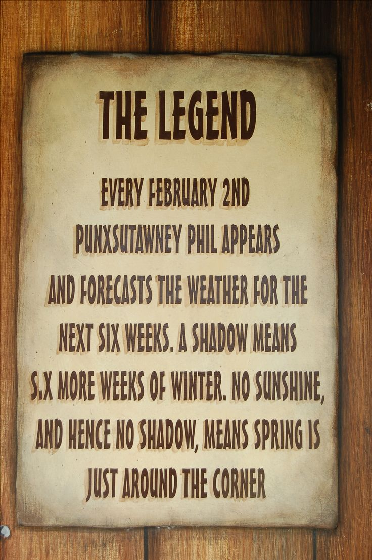 Sign outside Phil's off-season burrow in Punxsutawney, PA, stating the legend behind the Groundhog Day festivities held every February 2: http://landscaping.about.com/cs/pestcontrol/a/groundhog_day.htm