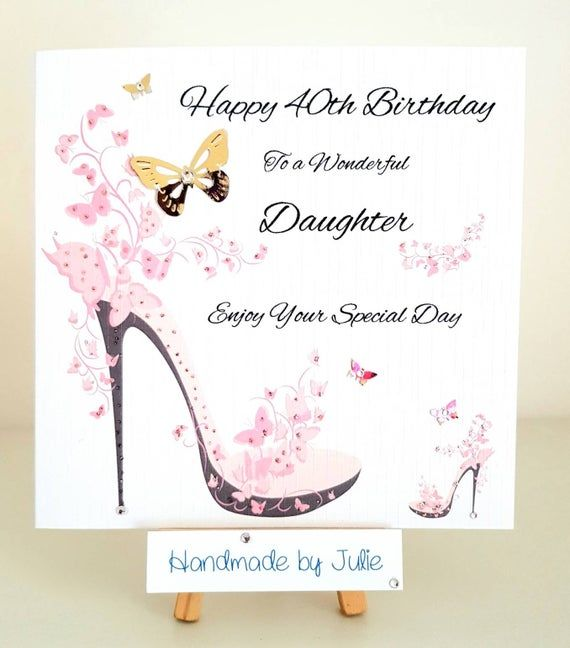 Pin By Kathleen Ragsdale On Happy Birthday Birthday Cards For Mum 40th Birthday Cards Birthday Cards