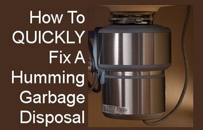 How To Fix A Humming Garbage Disposal Diy Tips Tricks