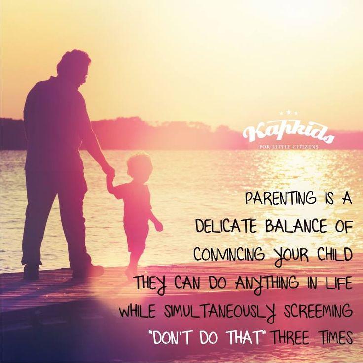 Happy Parenting!! #Kapkids #ParentingTips