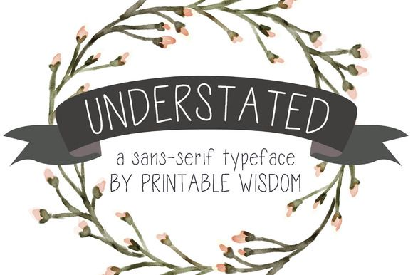 """""""Understated"""" a sans-serif typeface by Printable Wisdom on Creative Market"""