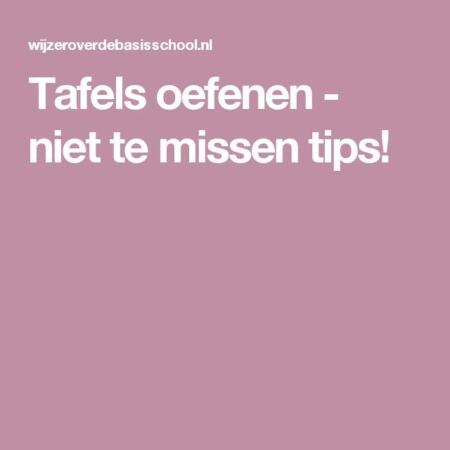 Tafels oefenen - niet te missen tips!