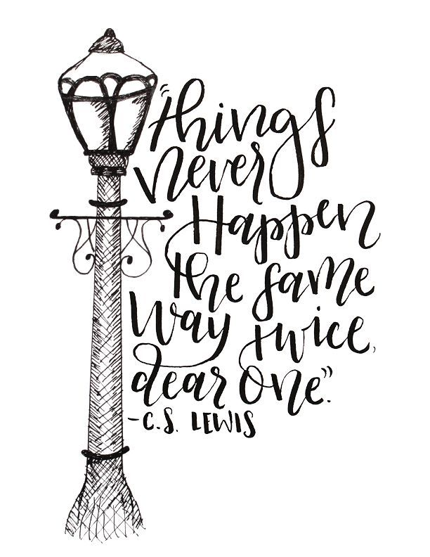 """""""Things Never Happen the Same way Twice, Dear One."""" - Aslan C.S. Lewis The Lion the Witch and the Wardrobe - Narnia Quote - Instant Download Printable Poster"""