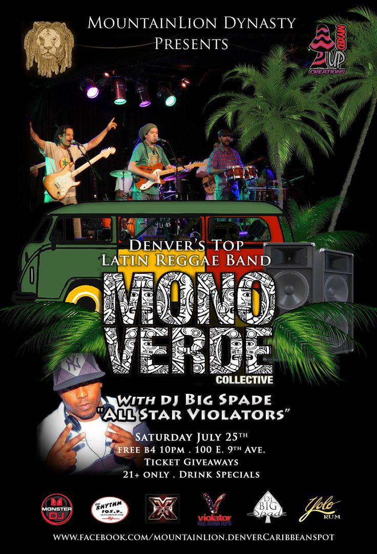 Denver Reggae, Reggae Flyer, Latin Reggae, Mountain Lion Dynasty Denver, DJ Big Spade, Mono Verde