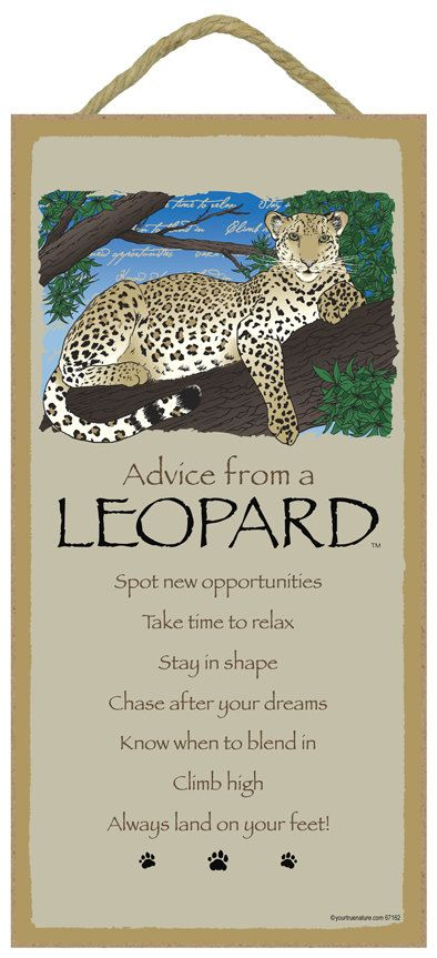 Leopard / Advice From A  5 x 10 Advice Sign by TheCarolinaTrader