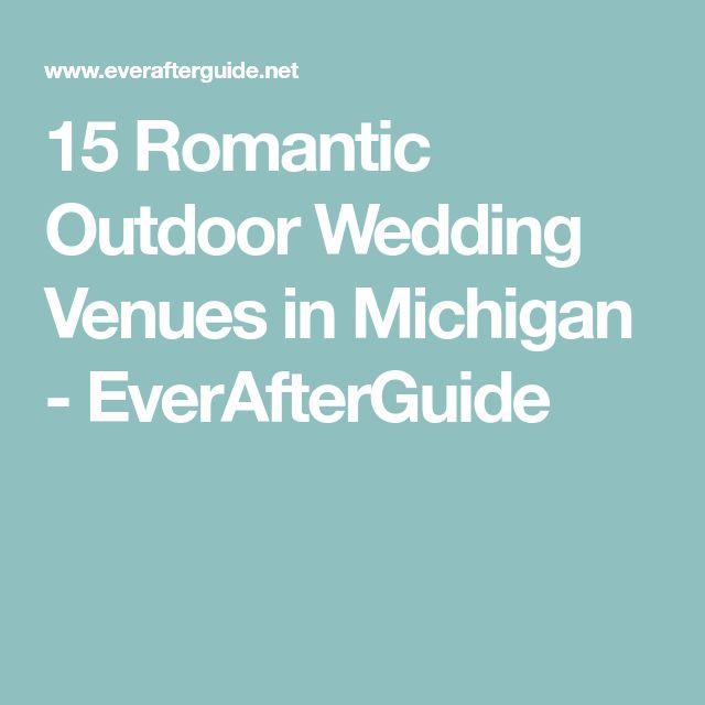 15 Romantic Outdoor Wedding Venues in Michigan - EverAfterGuide