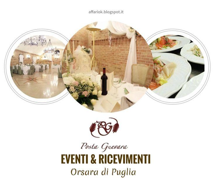 POSTA GUEVARA EVENTI & RICEVIMENTI http://affariok.blogspot.it/