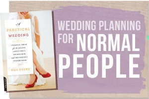 How To Stage Manage Your Wedding (In Six Mostly Easy Steps) « A Practical Wedding: Ideas for Unique, DIY, and Budget Wedding Planning... So needed this last March!!