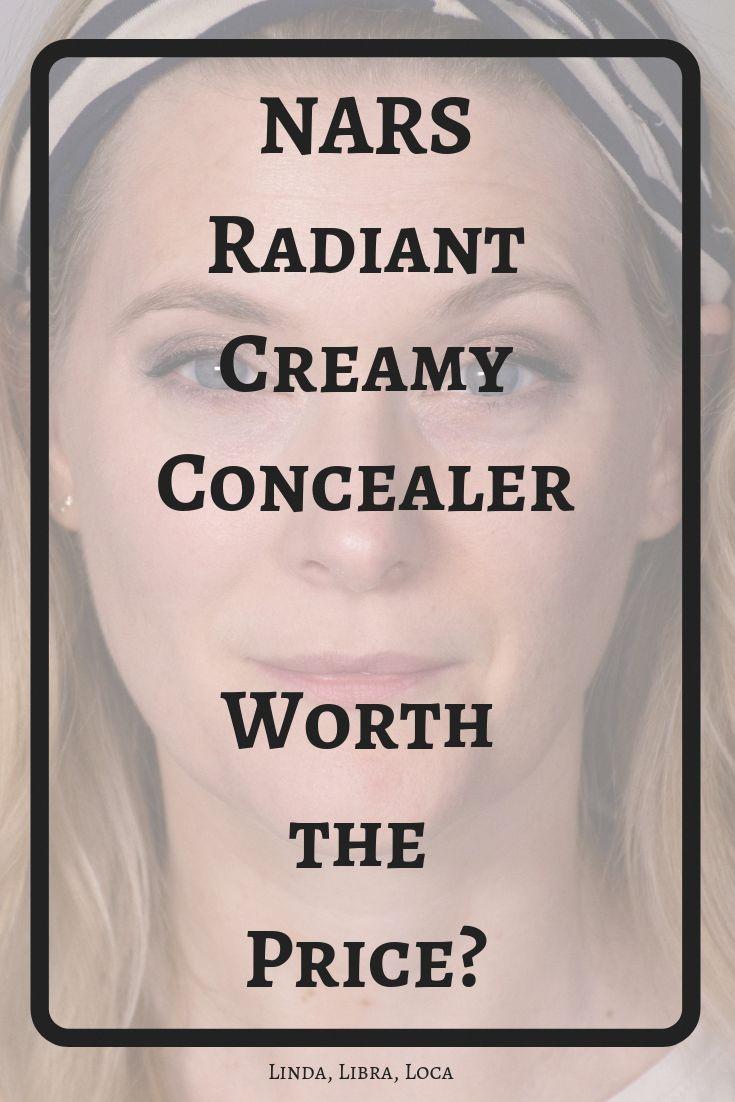 NARS Radiant Creamy Concealer Review – Linda, Libra, Loca