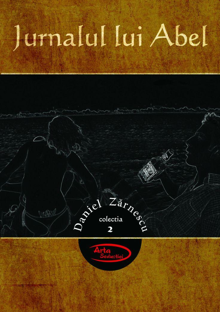 Jurnalul lui Abel - Daniel Zarnescu