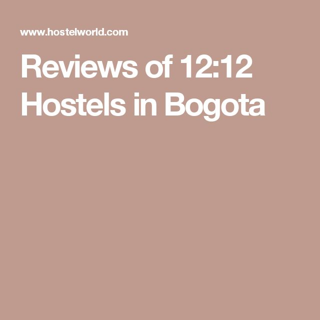 Reviews of 12:12 Hostels in Bogota
