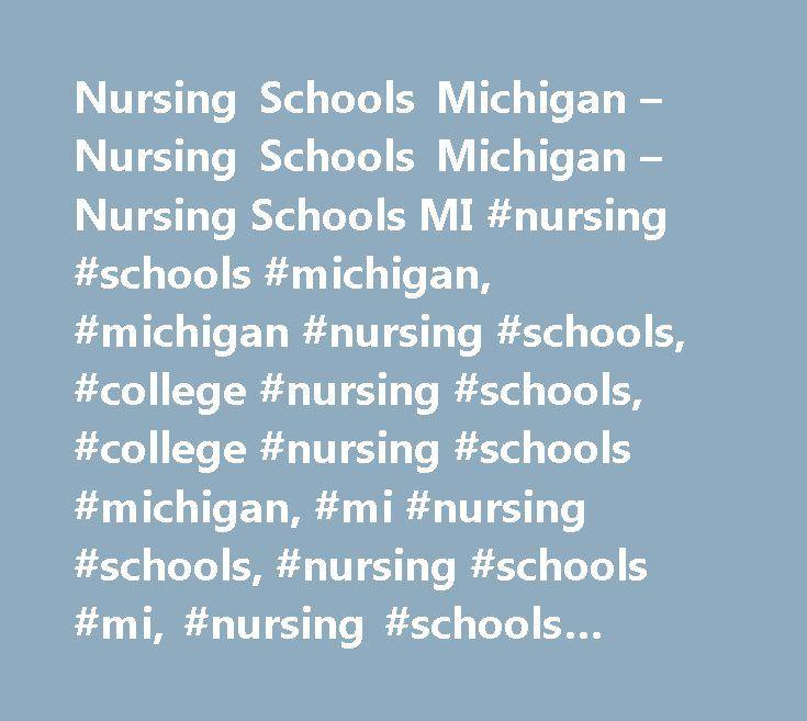 Nursing Schools Michigan – Nursing Schools Michigan – Nursing Schools MI #nursing #schools #michigan, #michigan #nursing #schools, #college #nursing #schools, #college #nursing #schools #michigan, #mi #nursing #schools, #nursing #schools #mi, #nursing #schools #michigan http://minnesota.nef2.com/nursing-schools-michigan-nursing-schools-michigan-nursing-schools-mi-nursing-schools-michigan-michigan-nursing-schools-college-nursing-schools-college-nursing-schools-michigan-mi/  # Nursing Schools…