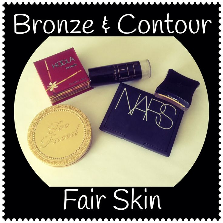 COUNTOUR and BRONZER for FAIR SKIN <3 …pin now & read later.