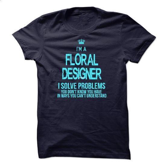 I am Floral Designer - #comfy sweatshirt #embellished sweatshirt. PURCHASE NOW => https://www.sunfrog.com/LifeStyle/I-am-Floral-Designer.html?68278