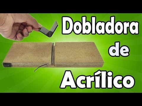 Cómo Hacer Un Doblador De Acrílico Casero (muy fácil de hacer) - YouTube