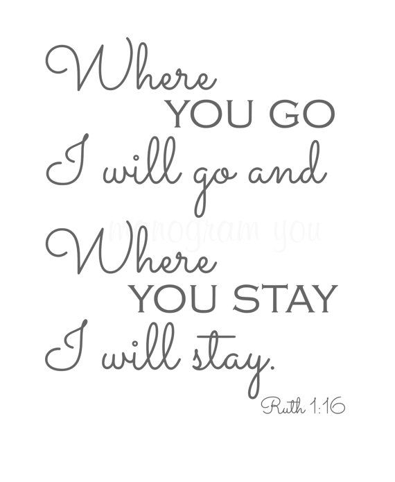 Vinyl Wall Decal 'Where You Go I Will Go and Where by MonogramYou
