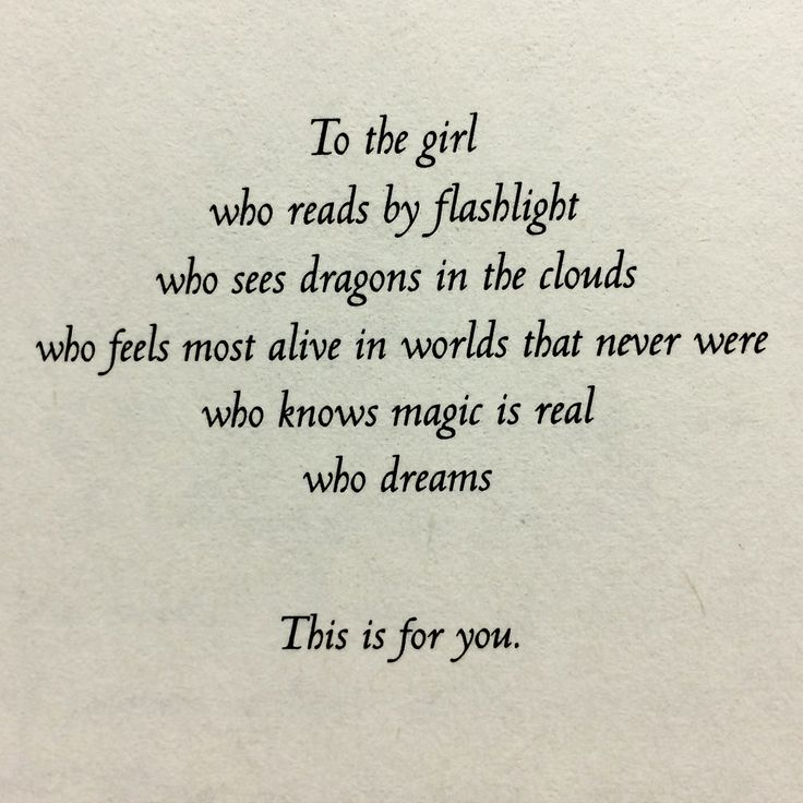 Pinterest: samiam1112 //Bookworm, dragon, To the girl who, quotes, words, reader, imagination, read by flashlight, dragons in the clouds, magic is real