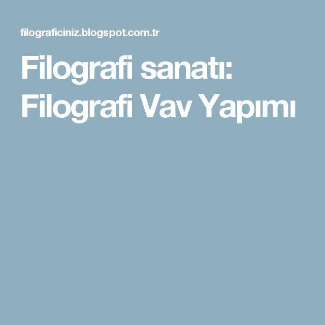 Filografi sanatı: Filografi Vav Yapımı