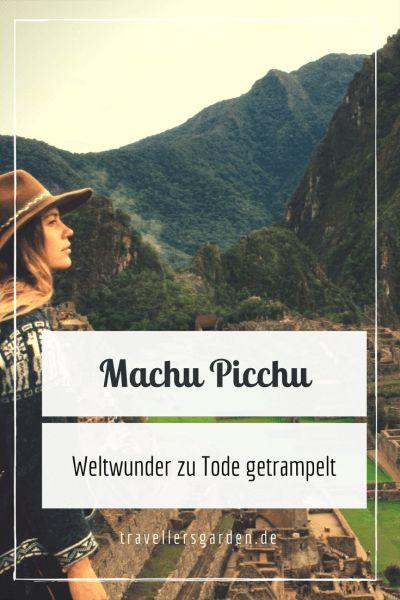 Machu Picchu auf eigene Faust - Infos zur Wanderung, Tickets und Tourismus in Machu Picchu