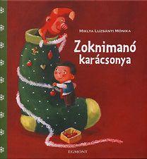 Miklya Luzsányi Mónika: Zoknimanó karácsonya