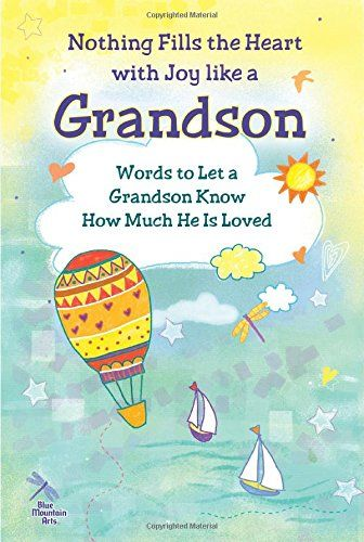 9 best susan polis schutz books images on pinterest mountain art download nothing fills the heart with joy like a grandson words to let a grandson fandeluxe Gallery