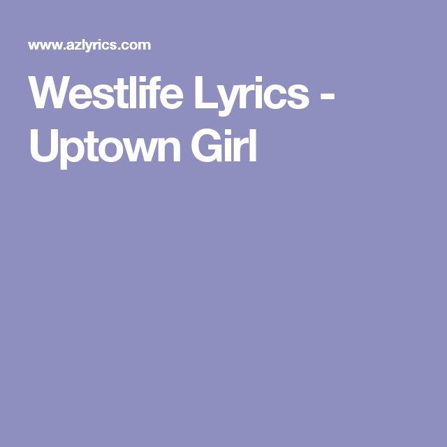 Westlife Lyrics - Uptown Girl