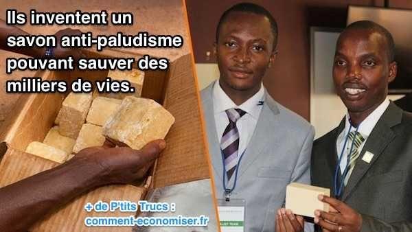 deux étudiants africains inventent un savon pouvant lutter contre les moustiques porteurs du paludisme   BRAVO !!! il faut que ça marche !!!