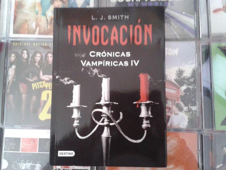 """""""Crónicas Vampiricas: Invocación"""" escrito por L.J. Smith:"""