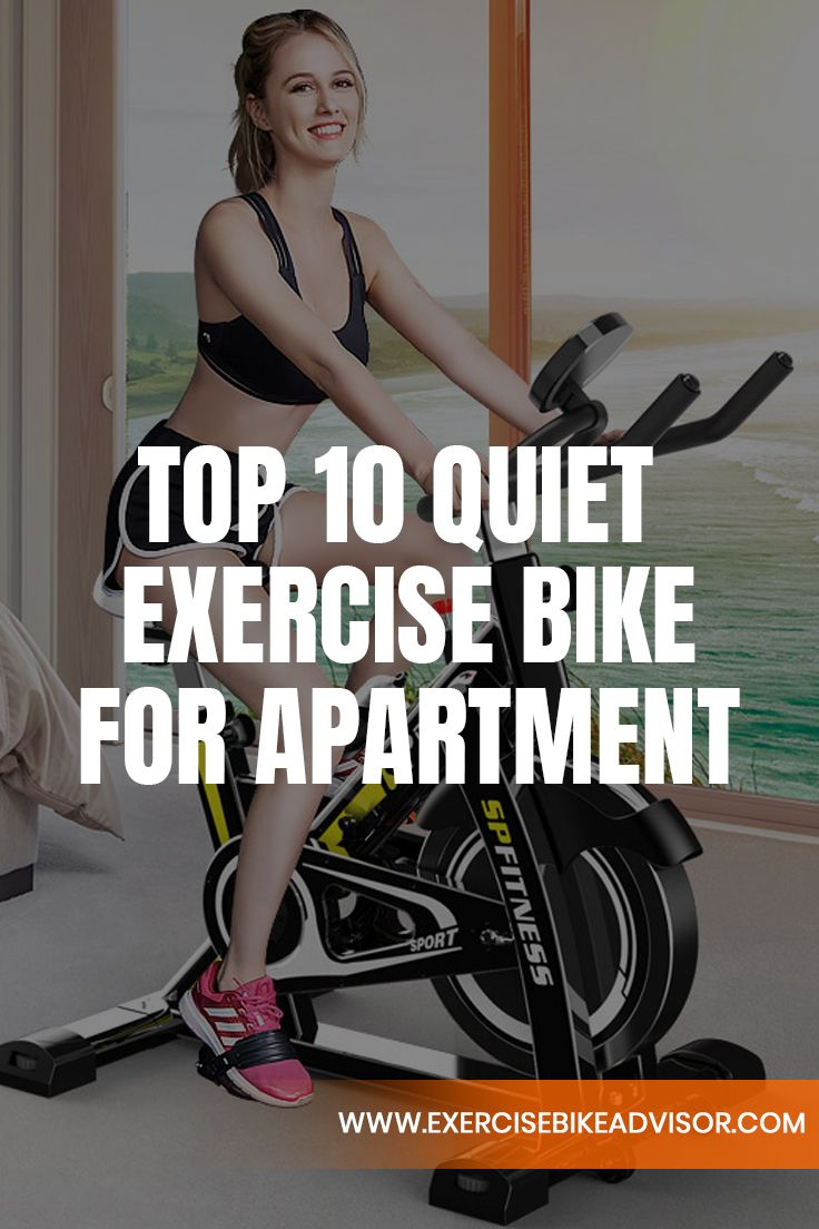 Top 11 Best Quiet Exercise Bike For Apartment In 2020 Biking Workout