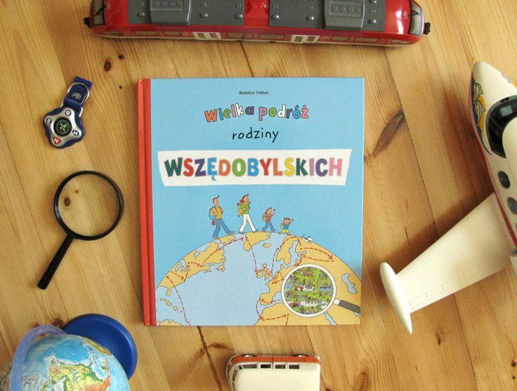 O tym, że...: Wielka podróż rodziny Wszędobylskich (+ kolorowanka)