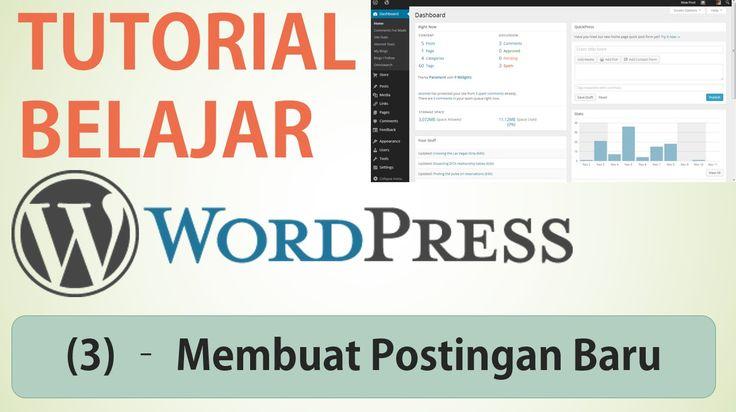 Belajar Wordpress - (3) Membuat Postingan / Tulisan Artikel Baru