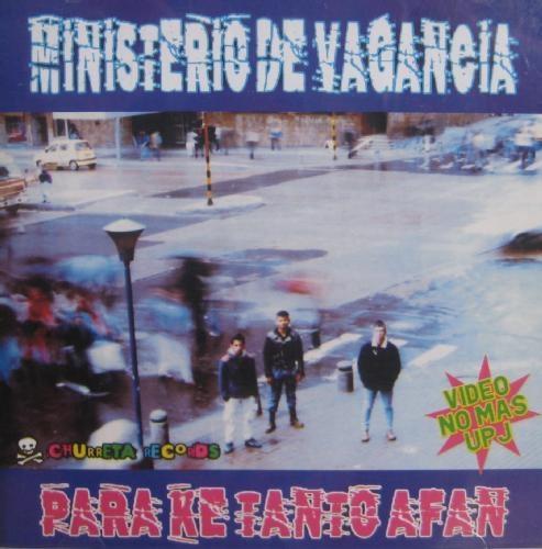 Ministerio de Vagancia - Para ke tanto afan