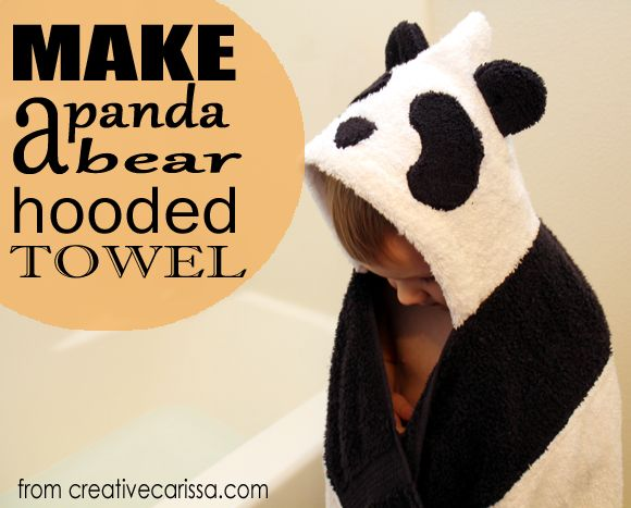 How to make a cute panda bear hooded towel - perfect for big kids who want hooded towels, too!