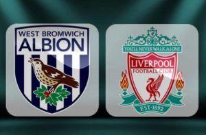Prediksi Skor EPL West Brom vs Liverpool 16 April 2017
